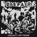 Dispair - Legacy Of Fear Lp
