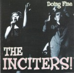 The Inciters ‎– Doing Fine LP + CD
