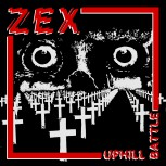 ZEX - Uphill Battle Lp + MP3