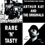 ARTHUR KAY AND THE ORIGINALS RARE `N`TASTY LP