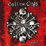 Call The Cops – Bastards LP