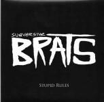 SUBVERSIVE BRATS STUPID RULES EP