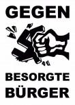 GEGEN BESORGTE BÜRGER STICKER (10 UNITS)