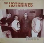 The Hotknives – Home LP