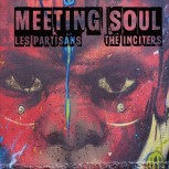 Inciters, The / Les Partisans – Meeting Soul Split 7