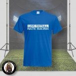LOVE FOOTBALL HATE RACISM T-SHIRT L / KÖNIGSBLAU