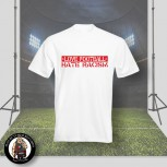 LOVE FOOTBALL HATE RACISM T-SHIRT WEISS / 5XL