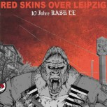 Red Skins over Leipzig EP / Fontanelle, Flag smasher, Spartaniacs, Sharp x cut