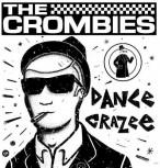 THE CROMBIES Dance Crazee LP