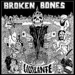 Broken Bones Vigilante EP