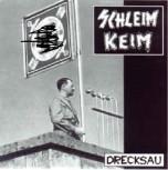 Schleim Keim – Drecksau EP