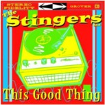 Stingers ATX - \'This Good Thing\' LP