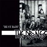 THE DRONES BE MY BABY 7 VINYL SCHWARZ