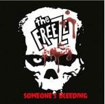 """The Freeze """"Someone's Bleeding"""" EP"""