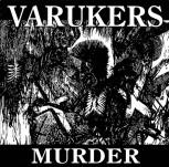 VARUKERS Murder LP