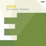 Senior Allstars 'Elated' - Black Vinyl LP+mp3